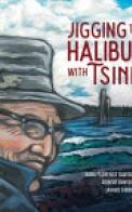Jigging for Halibut with Tsinii
