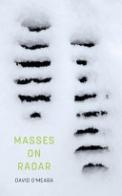 Masses on Radar