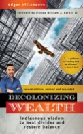 Decolonizing Wealth, Second Edition