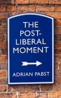 The Post-Liberal Moment