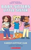 Karen's Kittycat Club (Baby-Sitters Little Sister Graphic Novel #4), Volume 4