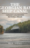 The Georgian Bay Ship Canal