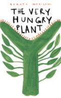 The Very Hungry Plant