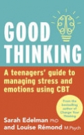 Good Thinking: a CBT Guide for Teenagers