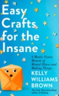 Easy Crafts for the Insane
