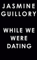 While We Were Dating