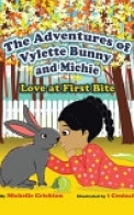 The Adventures of Vylette Bunny and Michie