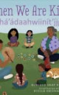 When We Are Kind / Nihá'ádaahwiinít'ı̨̨̨̨̨̨̨̨̨́́́́įgo