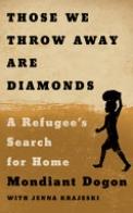 Those We Throw Away Are Diamonds