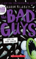 The Bad Guys in the Sever-Ending Story (the Bad Guys #13), Volume 13
