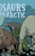 Dinosaurs of the Arctic