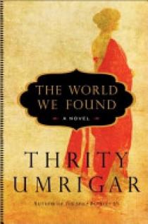 The World We Found Intl: A Novel