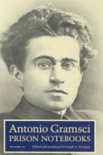 Antonio Gramsci Prison Notebooks