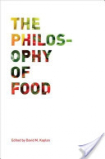 The Philosophy of Food
