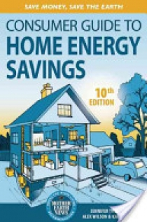 The Consumer Guide to Home Energy Savings