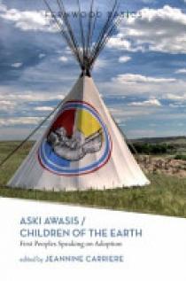 Aski Awasis/Children of the Earth