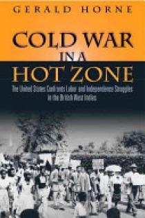 Cold War in a Hot Zone