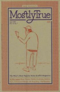 Bill Daniel's Mostly True April 1908