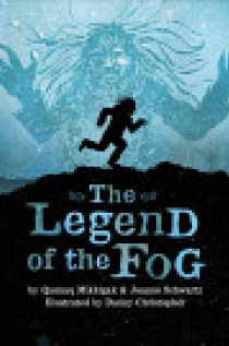 The Legend of the Fog