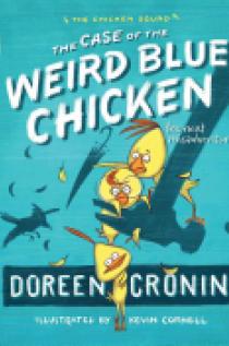The Case of the Weird Blue Chicken
