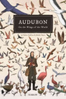 Audubon, on the Wings of the World