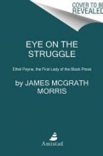 Eye On the Struggle