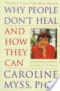 Why People Do Not Heal and how They Can