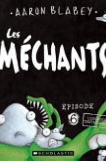 Les Mechants