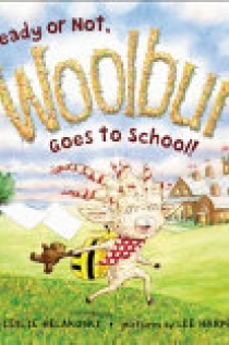 Ready or Not, Woolbur Goes to School!