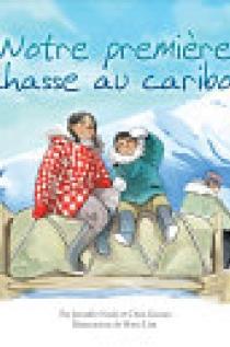 Notre Premiere Chasse Au Caribou