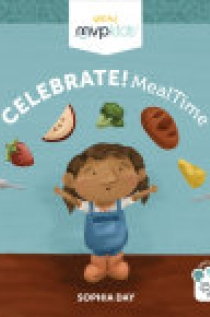 Celebrate! Mealtime