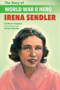 The Story of WWII Humanitarian Irena Sendler
