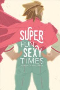 Super Fun Sexy Times