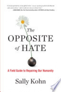The Opposite of Hate