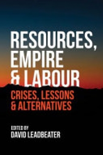 Resources, Empire & Labour