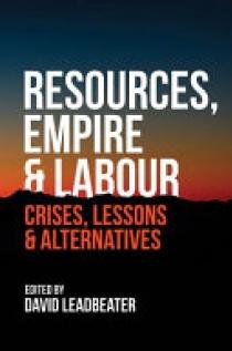 Resources, Empire & Labour