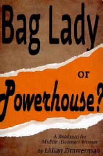 Bag Lady Or Powerhouse?