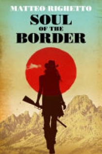 The Soul of the Border