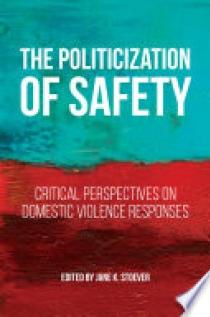 The Politicization of Safety