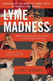 LYME MADNESS