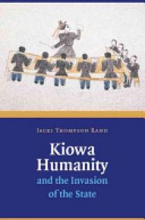 Kiowa Humanity and the Invasion of the State