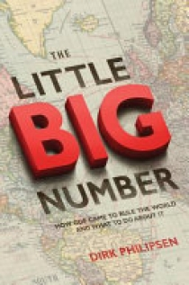 The Little Big Number - How GDP Came to Rule the World and What to Do about It
