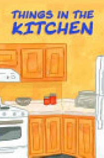 Things in the Kitchen (English)