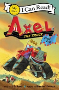 Axel the Truck: Field Trip