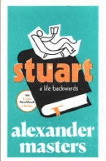 Stuart: a Life Backwards (4th Estate Matchbook Classics)