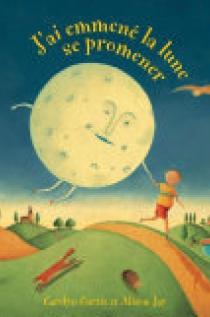 J'Ai Emmene La Lune Se Promener