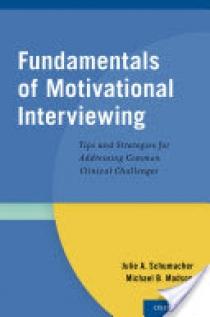 Fundamentals of Motivational Interviewing