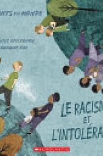 Enfants du Monde : le Racisme et L'intolérance