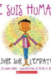 Je Suis Humain - Un Livre Sur l'Empathie