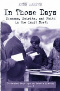 Shamans, Spirits, and Faith in the Inuit North